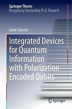 Integrated Devices for Quantum Information with Polarization Encoded Qubits (Spr