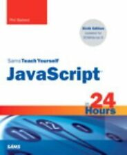 Sams Teach Yourself: JavaScript in 24 Hours, Sams Teach Yourself by Phil...