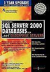 Designing SQL Server 2000 Databases Travis Laird, Robert Patton, Jennifer Ogle