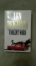 Violent Ward by Len Deighton Harper & Collins 1993 1st