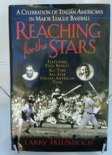 Reaching for the Stars : A Celebration of Italian Americans in Major League...