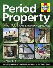 Period Property Manual: Care and Repair of Old Houses by Ian Rock (Hardback,...