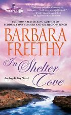 In Shelter Cove by Barbara Freethy (Angel's Bay #3) (2010, Paperback) FF1204