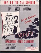 How Do You Say Goodbye 1957 Rumple Eddie Foy