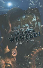Explorers Wanted!: Under the Sea, Simon Chapman