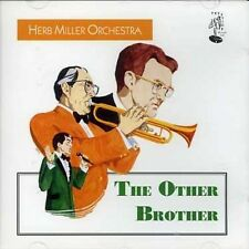Herb Miller Orchestra - The Other Brother (CD 2001) New