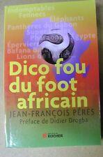 Livre Dico fou du foot Africain /A26