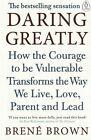 Daring Greatly by Brene Brown NEW