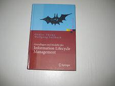Grundlagen und Modelle des Information Lifecycle Management von Günter Thome..