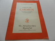 The Metropolitan Opera Libretto For Carmen an opera in four acts Georges Bizet