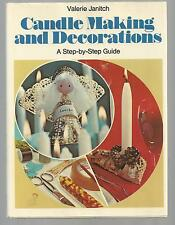 CANDLE MAKING AND DECORATIONS A Step by Step Guide Ex++  1974  W/DJ  2ND