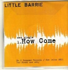 (CP615) Little Barrie, How Come - 2011 DJ CD