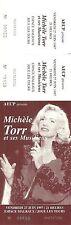 RARE / TICKET BILLET CONCERT - MICHELE TORR A JOUE LES TOURS 1997 / COMME NEUF