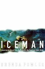 Iceman: Uncovering the Life and Times of a Prehistoric Man Found in an-ExLibrary