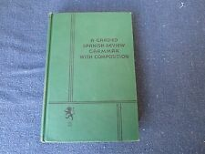1933 Book: A Graded Spanish Review Grammar & Composition, F. Courtney Tarr