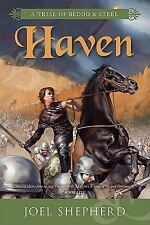 Haven (Trial of Blood & Steel, Book 4)-ExLibrary