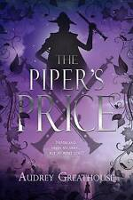 The Piper's Price by Audrey Greathouse (Paperback / softback, 2017)