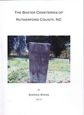The Baxter Cemeteries of Rutherford County NC 1760-2013 William Joseph Genealogy