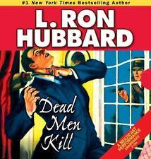 Dead Men Kill by L. Ron Hubbard (2010, CD, Unabridged)
