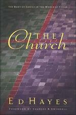 The Church The Body Of Christ In The World Of Today