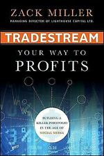 TradeStream Your Way to Profits: Building a Killer Portfolio in the Age of Socia