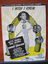 I Wish I Knew -Betty Grable -1945 sheet music -Vocal Guitar chords Piano