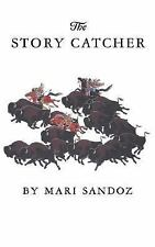 The Story Catcher by Sandoz, Mari