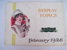 "1926 ""Display Topics"" Official Publication of he Drug Topics Window Club *"