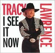 I See It Now - Lawrence, Tracy - CD New Sealed