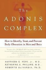 The Adonis Complex: How to Identify, Treat and Prevent Body Obsession -ExLibrary