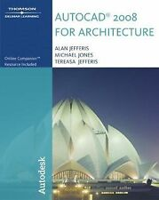 AutoCAD® 2008 for Architecture by Mike Jones, Alan Jefferis and Tereasa...