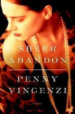 Sheer Abandon by Penny Vincenzi (2007, Hardcover, Re...