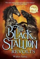 The Black Stallion Revolts Farley, Walter Paperback