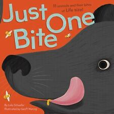 Just One Bite by Lola Schaefer