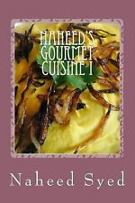 Naheed's Gourmet Cuisine: Naheed's Gourmet Cuisine I : Let Me Win Your Heart...