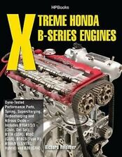 Xtreme Honda B-Series Engines: Dyno-Tested Performance Parts, Tuning, Supercharg