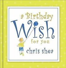 Chris Shea - Birthday Wish For You (2012) - Used - Trade Cloth (Hardcover)