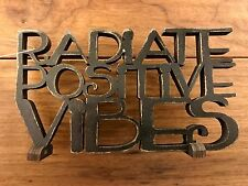 RADIATE POSITIVE VIBES wooden word art 6-1/4x3-1/2 Primitives by Kathy