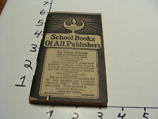 1907 SCHOOL BOOKS OF ALL PUBLISHERS CATALOG