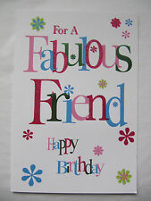 WONDERFUL GLITTER COATED FOR YOU A FABULOUS FRIEND HAPPY BIRTHDAY GREETING CARD