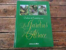 OMBRES ET LUMIERES SUR LES JARDINS D'ALSACE - BORENS - 1997 - PLANTE FLEUR ARBRE