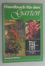 Handbuch für den Garten -Verlag für die Frau 1984