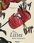 2001-03-15, The Lilies, Pierre Joseph Redoute, New, -- Textbook Buyback, French,