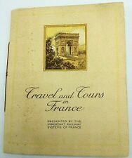 TRAVEL AND TOURS IN FRANCE : IMPORTANT RAILWAY SYSTEMS BOOKLET / GUIDE ca. 1920s