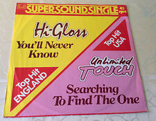 "HI GLOSS / UNLIMITED TOUCH (12""MAXI) ""YOU´LL NEVER KNOW / SEARCHING..."" [1981]"