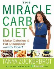 THE MIRACLE CARB DIET - TANYA ZUCKERBROT (HARDCOVER) NEW