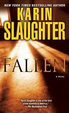 Fallen: A Novel (Will Trent), Slaughter, Karin, AS NEW FIRST EDITION 2011