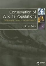 Conservation of Wildlife Populations by L Scott Mills