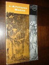 L'AFRIQUE NOIRE - B. Holas 1964 - Religions