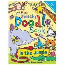 My Big Sketchy Doodle Book: In the Jungle,